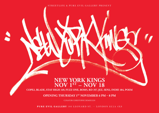 Exhibition: New York Kings at Pure Evil Gallery