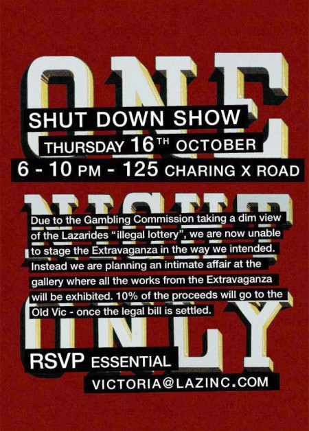 invitation lazarides gallery shut down show 16 october 2008 6 10pm 450x628 Lazarides gallerys Shut Down Show