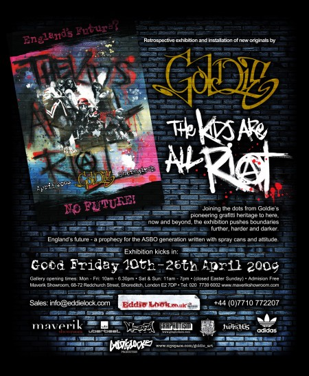 Exhibition: Goldie - The Kids Are All Riot