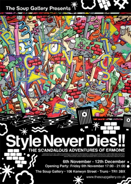 show 450x634 Diary date: The Soup Gallery presents Style Never Dies: The Scandalous Adventures of ErmOne