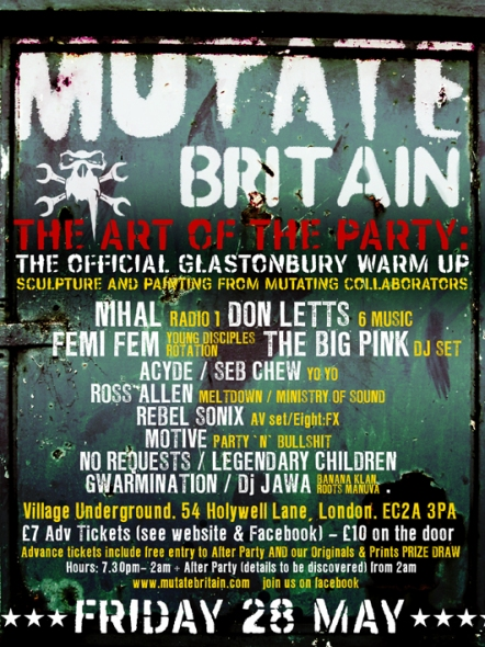 Mutate Britain - The Art of The Party (Glastonbury warm-up)