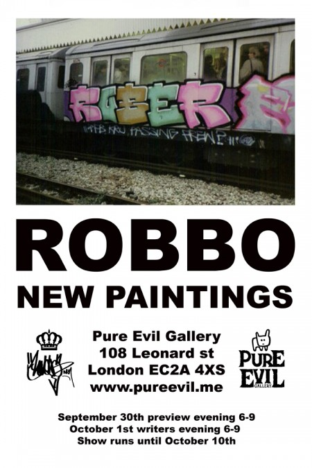 robboflyerback 450x675 Exhibition: Robbo New Paintings at The Pure Evil Gallery