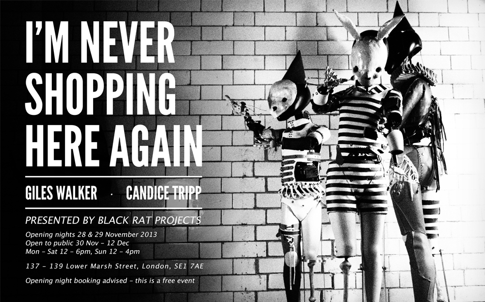"Giles Walker and Candice Tripp present ""I'm Never Shopping Here Again"""