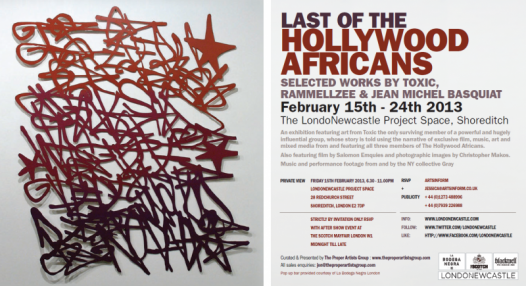 "Exhibition: ""Last of the Hollywood Africans: Toxic, Rammellzee and Jean-Michel Basquiat"""