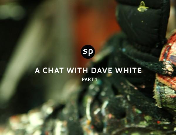 Sneaker Spotlight: Dave White